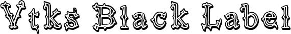 Vtks Black Label Font