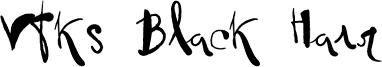 Vtks Black Hair Font