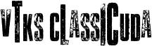 Vtks Classicuda Font