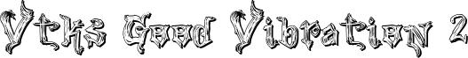 Vtks Good Vibration 2 Font
