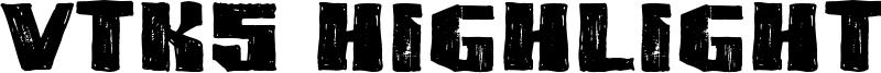 VTKS Highlight Font