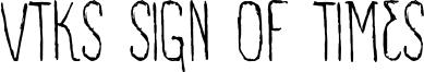 VTKS Sign Of Times Font