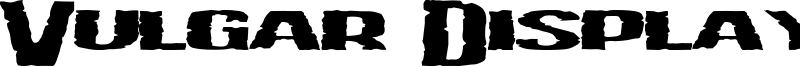 Vulgar Display Of Power Font