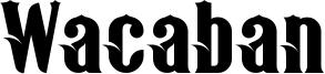 Wacaban Font