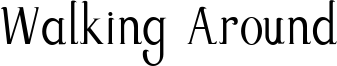 Walking Around Font