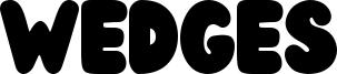 Wedges Font