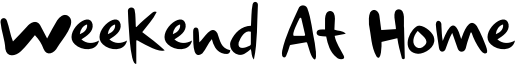 Weekend At Home Font