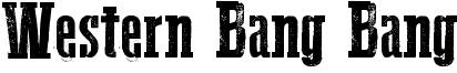 Western Bang Bang Font