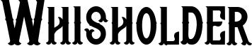 Whisholder Font