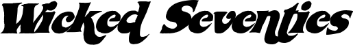Wicked Seventies Font