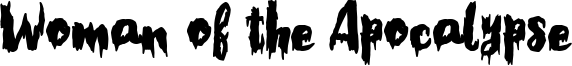 Woman of the Apocalypse Font