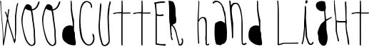 Woodcutter Hand Light Font