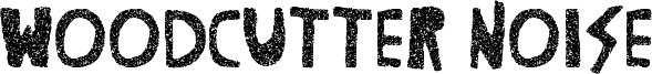 Woodcutter Noise Font