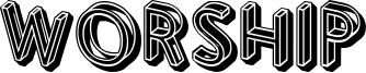 Worship Font