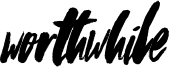Worthwhile Font