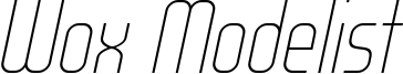 WOX_Modelist_Thin_Italic_demo.otf