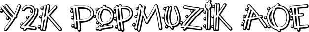 Y2K PopMuzik AOE Font