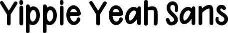 Yippie Yeah Sans Font