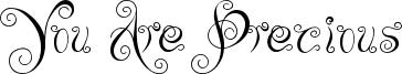 You Are Precious Font