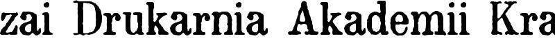 zai Drukarnia Akademii Krakowskiej 1674 Font