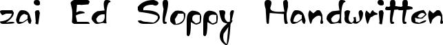 zai Ed Sloppy Handwritten Font