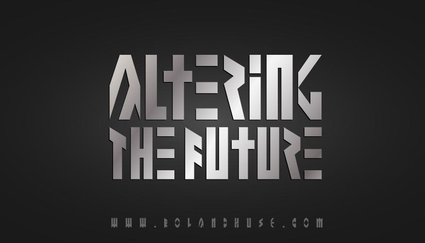 Altering The Future