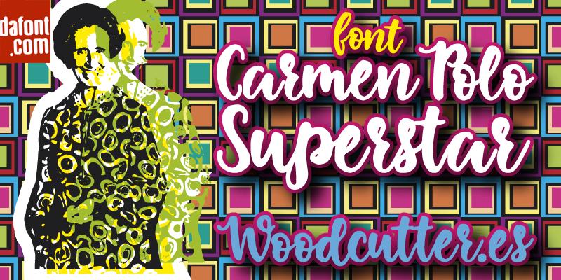 Carmen Polo Superstar