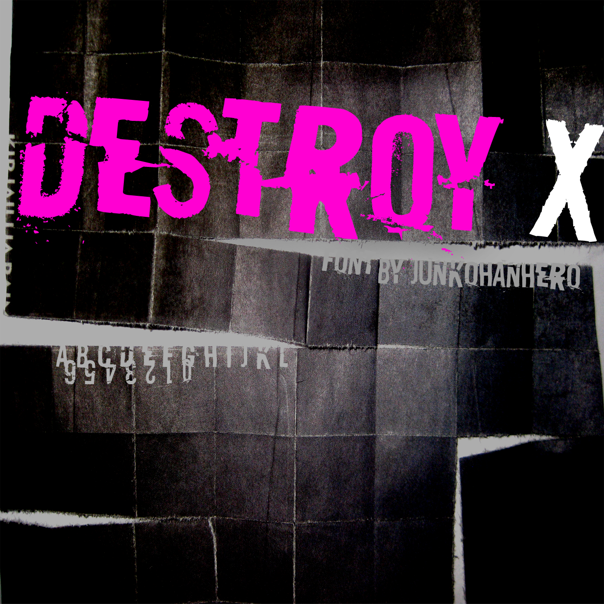 Destroy X