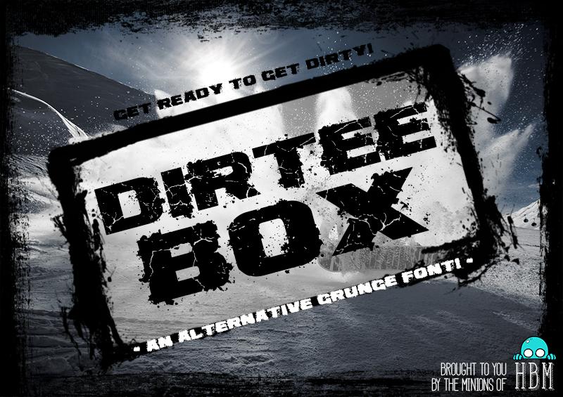 Dirtee Box