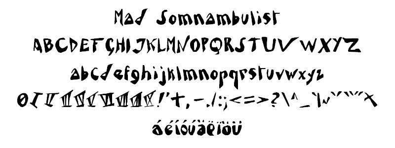 Mad Somnambulist