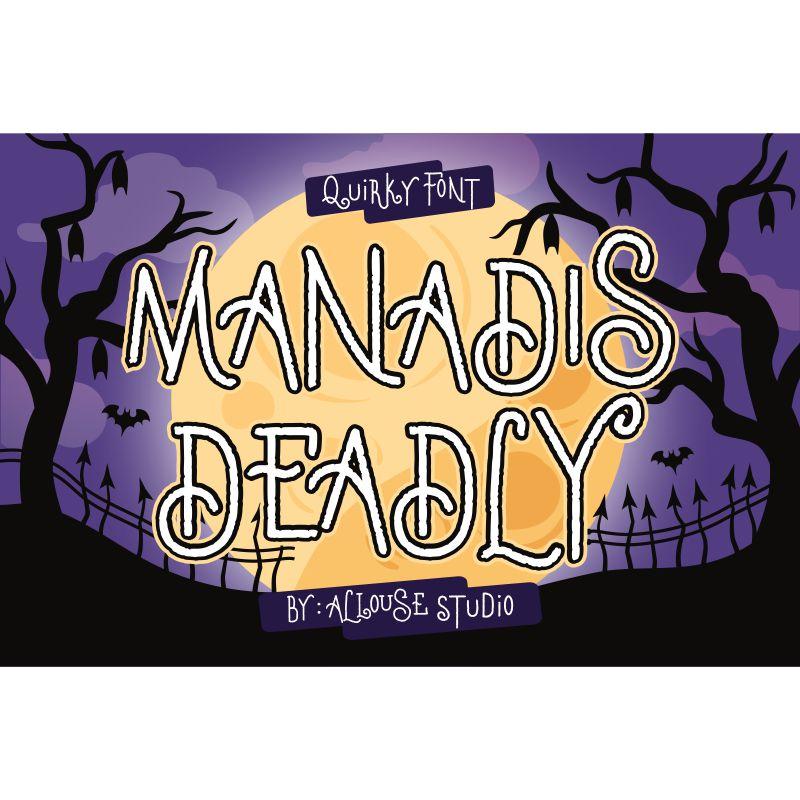 Manadis Deadly