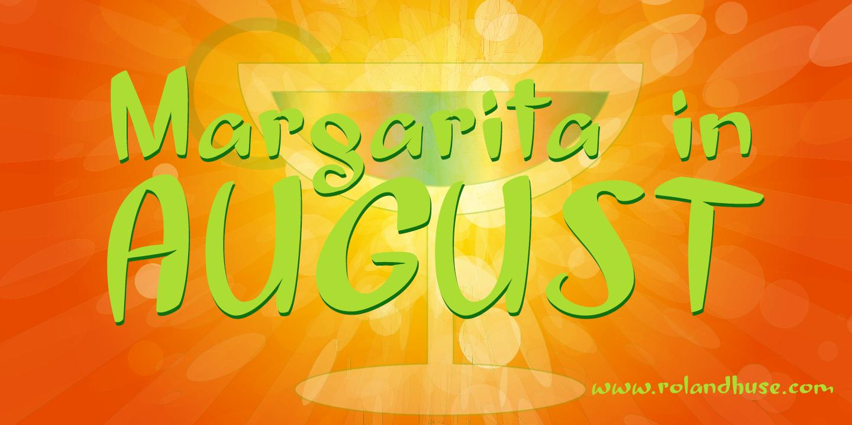 Margarita in August
