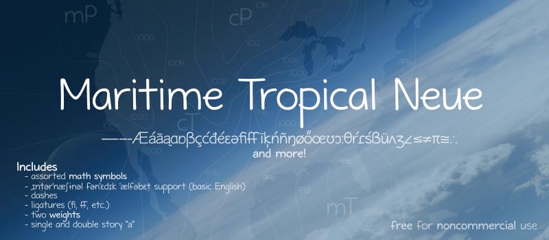 Maritime Tropical Neue