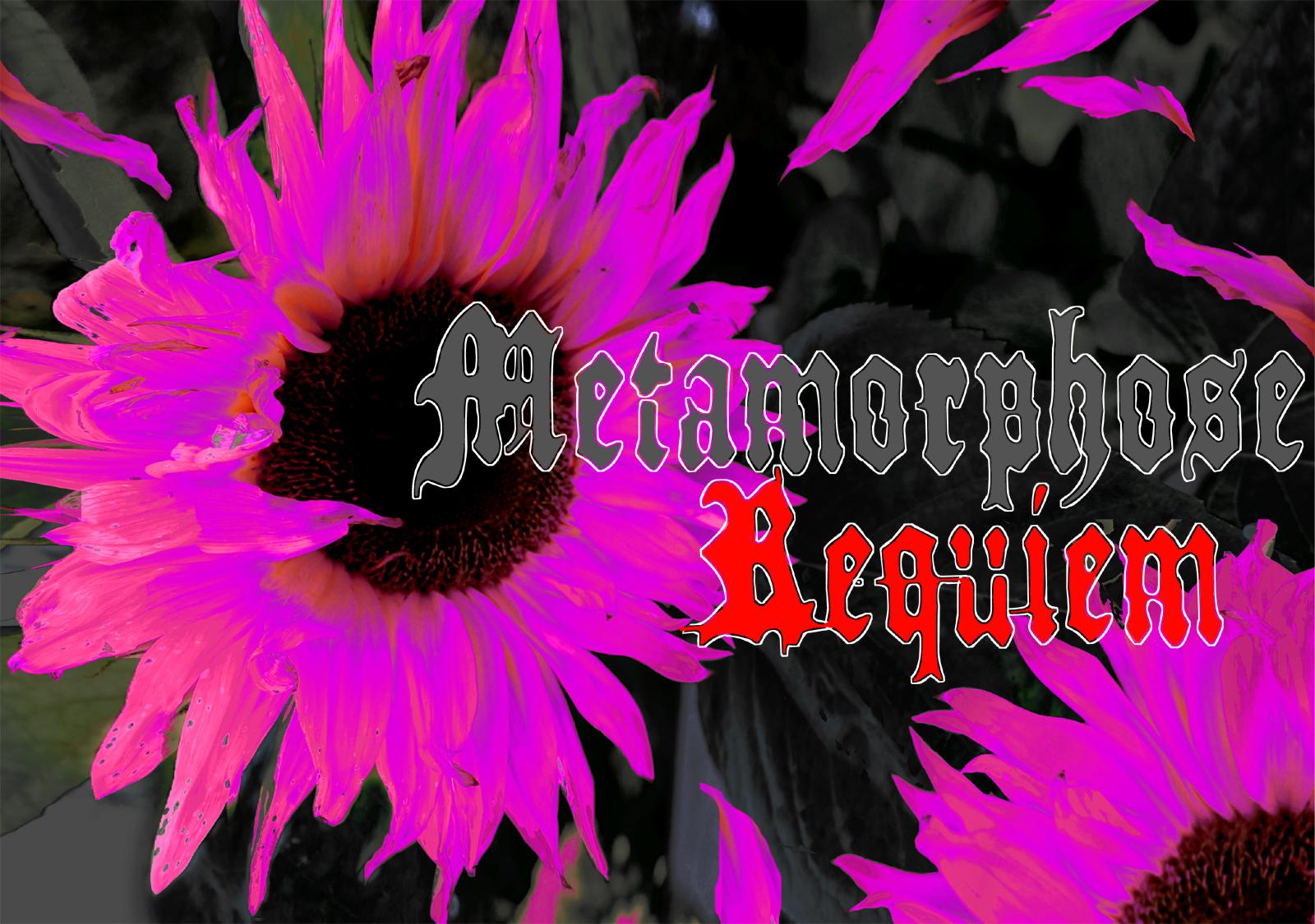 Metamorphose Requiem