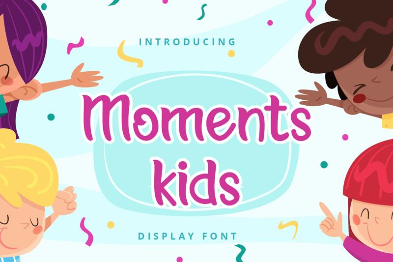 Moments Kids
