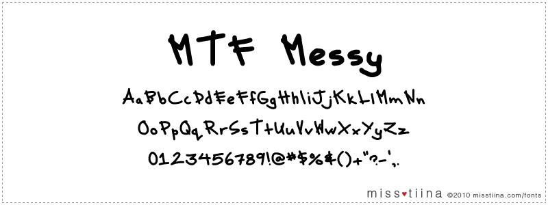 MTF Messy