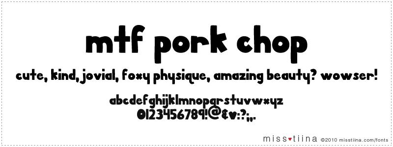 MTF Pork Chop