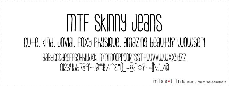 MTF Skinny Jeans