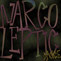 Narcoleptic Dance
