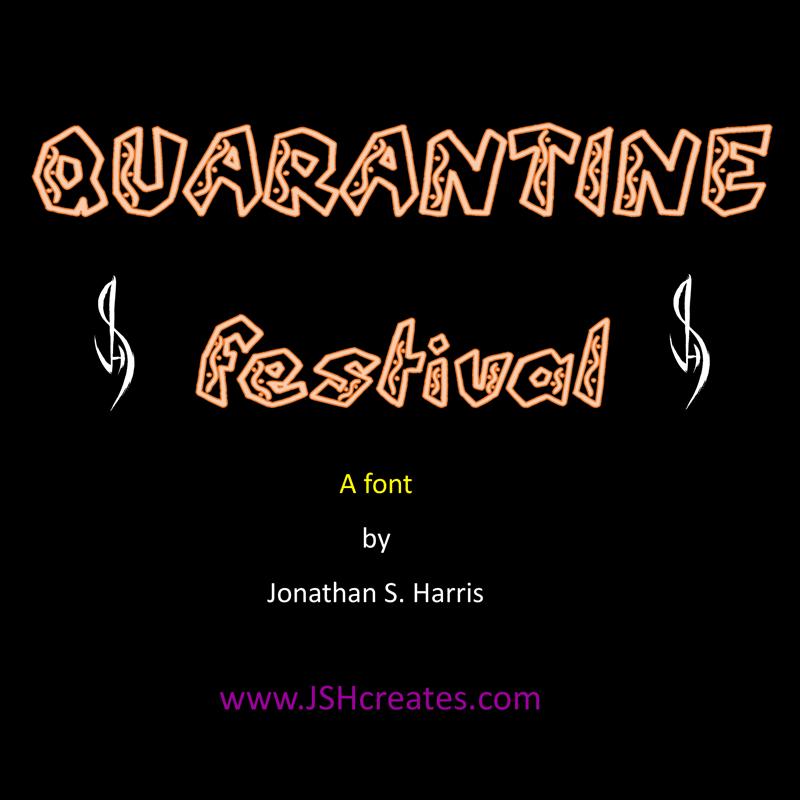 Quarantine Festival