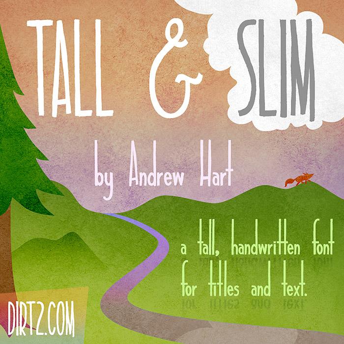 Tall & Slim