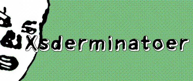Xsderminatoer