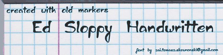 zai Ed Sloppy Handwritten